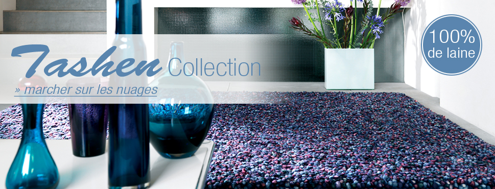Collection Tapis Tashen, 100% de laine, 100% de luxe